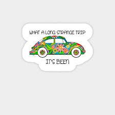 What A Long Strange Trip It S Been Hippie Flower Bugs Car Hippie Magnet Teepublic Au
