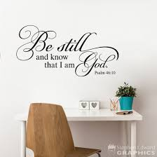 Be Still And Know That I Am God Wall Decal Bible Verse Quote Chris Stephen Edward Graphics