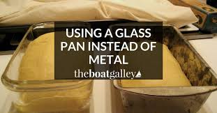 using a glass pan instead of metal