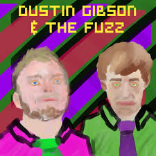 Untitled Album | Dustin Gibson & The Fuzz