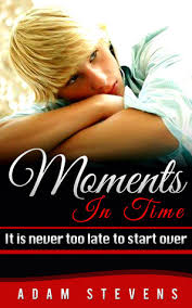 Moments in Time: It is never too late to start over by Adam Stevens