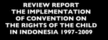 review report the implementation of convention on the rights of