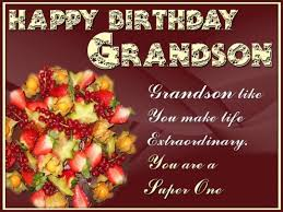 awesome birthday quotes for grandson nice wishes