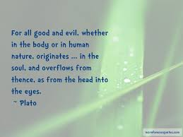 quotes about human nature evil top human nature evil quotes