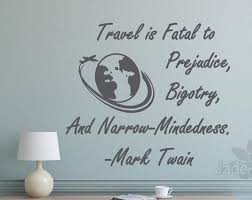 Travel Wall Decal Mark Twain Quote Travel Lovers Gift Mark Etsy