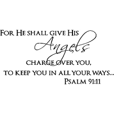 Amazon Com Psalm 91 11 Vinyl Wall Art For He Will Command His Angels Concerning You To Guard You In All Your Ways Home Kitchen