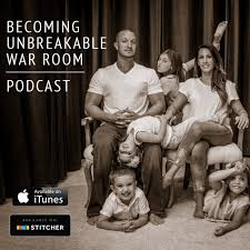 Becoming Unbreakable War Room Podcast Jason Kuhn Listen Notes