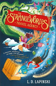 The Strangeworlds Travel Agency: Book 1: Amazon.co.uk: Lapinski ...