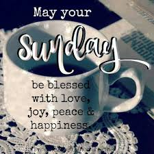 your sunday be blessed love coffee and quotes