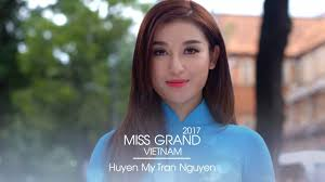 Huyen My Tran Nguyen Miss Grand Vietnam 2017 - YouTube