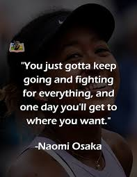quote goat daily quotes naomi osaka keep fighting
