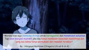 quotes animez yahari ore no seishun love comedy wa machigatteiru