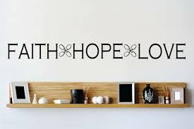 Design With Vinyl Faith Hope Love Wall Decal Wayfair