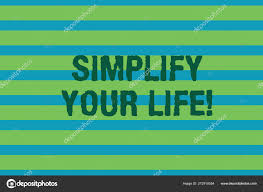 word writing text simplify your life