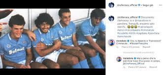 Napoli, Ferrara e Maradona: siparietto su Instagram