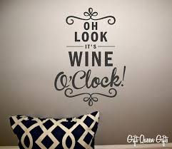 Wine O Clock Kitchen Wall Decal Wine Decal Kitchen Home Decor Wine Stuff 30 Colors Free Shipping On Etsy 9 99