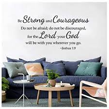 Amazon Com Joshua 1 9 Wall Decal Be Strong And Courageous Quote Decal Bible Wall Decal Room Decor Teen Birthday Home Kitchen
