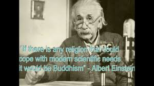 quotes from einstein and the buddha