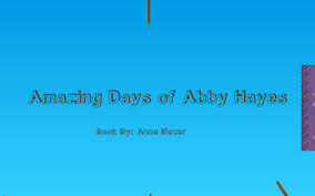 Amazing days of abby hayes (every cloud has a silver lining) by Hailey Lee