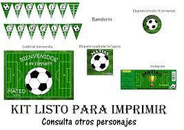 Kit Imprimible Cumpleanos Futbol 16 000 En Mercado Libre