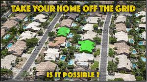 How to Take Your Home Off the Grid – Is It Possible? | Solar power energy,  Solar, Solar technology