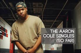 The Aaron Cole Singles | AN NRT EXCLUSIVE EDITORIAL | NewReleaseToday