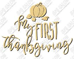 My First Thanksgiving Custom Diy Seasonal Autumn Fall Iron On Vinyl Baby Onesie Or Shirt Decal
