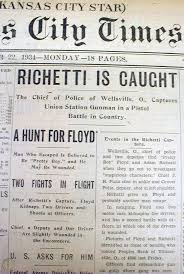 BEST 1934 display newspaper ADAM RICHETTI CAPTURED Kansas City Massacre  MISSOURI | #1761438105