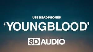 5 Seconds Of Summer - Youngblood (8D Audio) ? - YouTube