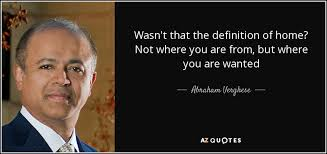 TOP 25 QUOTES BY ABRAHAM VERGHESE (of 84) | A-Z Quotes