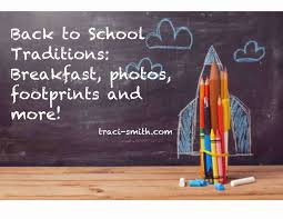 Back to School Traditions! – Traci Smith