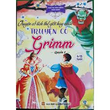 Truyện cổ tích thế giới hay nhất - Truyện cổ Grimm - Quyển 1 ...
