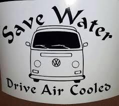 Save Water Drive Aircooled Vw Bay Window Bus Vinyl Stickers Vinyl Decals Volkswagen Fun Volkswagen Decal Volkswagen Vinyl Decals