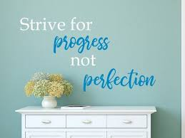 Motivational Wall Decal Strive For Progress Not Perfection Classroom Decal Progress Over Perfec In 2020 Wall Decals Voc Paint Progress Not Perfection