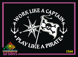 Work Like A Captain And Play Like A Pirate Compass Rose And Pirate Flag Oval Vinyl Decal