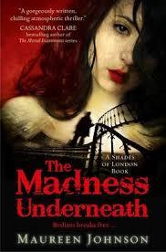 The Madness Underneath : Maureen Johnson : 9780007432271