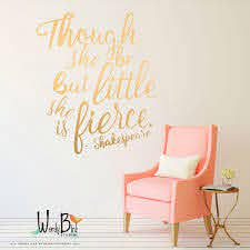 Though She Be But Little She Is Fierce Gold Wall Decals Shakespeare Quote Baby Wall Stickers In Nursery Wall Decor Girl Baby Wall Stickers Gold Wall Decals