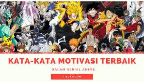 √ kata kata motivasi anime quotes anime terbaik gambar