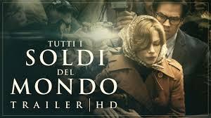 TUTTI I SOLDI DEL MONDO di Ridley Scott - Trailer Ufficiale ...