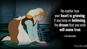 cinderella quotes to make you believe in your dreams again