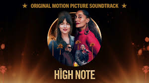 From the Motion Picture THE HIGH NOTE ...