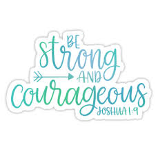 Joshua 1 9 Color Stickers By Scriptedbysyd Redbubble Christian Quotes Verses Bible Quotes Joshua 1 9