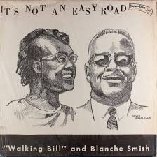 """Walking Bill"""" And Blanche Smith - It's Not An Easy Road (Vinyl ..."""