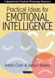 Practical Ideas for Emotional Intelligence by Jacqui Blades and ...