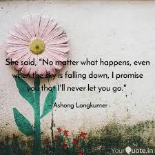she said no matter what quotes writings by ashong