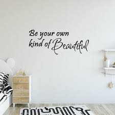 be your own kind of beautiful wall quotes decal saying