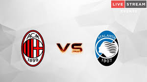Atalanta - Milan Diretta tv`Milan Atalanta in tv e in streaming+ ...