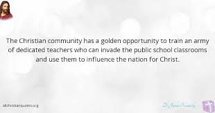 d james kennedy quote about christian influence opportunity