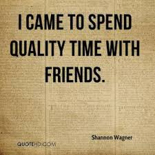 quotes about quality time quotes