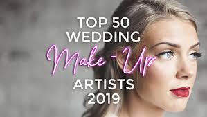 top 50 wedding make up artists 2019